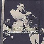 Benny Goodman At The Madhattan Room