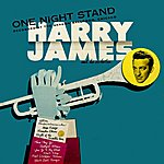 Harry James One Night Stand
