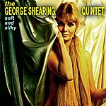 George Shearing Quintet Soft And Silky