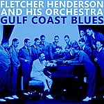 Fletcher Henderson & His Orchestra Gulf Coast Blues
