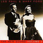 Les Paul & Mary Ford The New Sound Volume 2