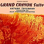 NBC Symphony Orchestra Grand Canyon Suite