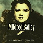 Mildred Bailey With Paul Baron's Orchestra