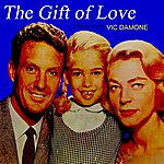Vic Damone The Gift Of Love