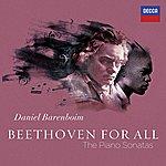 Daniel Barenboim Beethoven For All - The Piano Sonatas