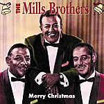 The Mills Brothers Merry Christmas