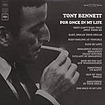 Tony Bennett For Once In My Life