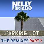 Nelly Furtado Parking Lot (The Remixes Part 2)