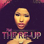 Cover Art: Pink Friday: Roman Reloaded The Re-Up (Edited Version)