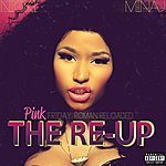Cover Art: Pink Friday: Roman Reloaded The Re-Up (Explicit Version)