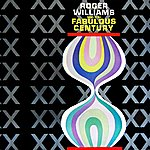 Roger Williams Songs Of The Fabulous Century