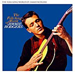 Jimmie Rodgers The Folk Song World Of Jimmie Rodgers