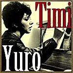 Timi Yuro Hurt!