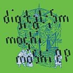 Digitalism Moshi Moshi Ep