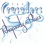 The Crusaders Rhapsody And Blues