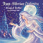 Trans-Siberian Orchestra Dreams Of Fireflies (On A Christmas Night)