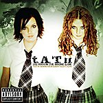 t.A.T.u. 200 Km/H In The Wrong Lane (10th Anniversary Edition)