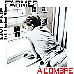 Mylène Farmer A L'ombre
