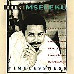 Bheki Mseleku Timelessness
