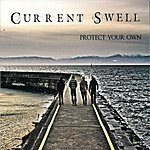 Current Swell Protect Your Own