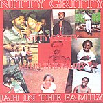 Nitty Gritty Jah In The Family