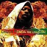 Chuck Fenda The Living Fire