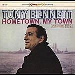 Tony Bennett Hometown, My Town