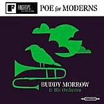 Buddy Morrow Poe For Moderns (Remastered)