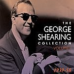 George Shearing The George Shearing Collection 1939-58 Vol. 2