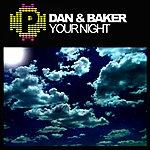 The Dan Your Night