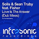 Solis Love Is The Answer (Dub Mixes) (Feat. Fisher)