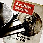 Johnny Cash Archive Series - Johnny Cash