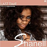 Shanell Last Time (Feat. Busta Rhymes)