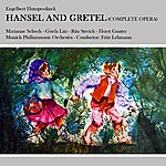 The Munich Philharmonic Orchestra Hansel And Gretel