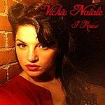 Vickie Natale I Know