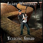 James Williams Eclectic Shred