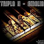 Triple H Amelie