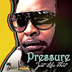 Pressure Just Like That - Single