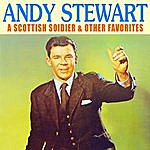 Andy Stewart A Scottish Soldier & Other Favorites