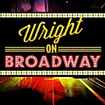 Danny Wright Wright On Broadway
