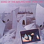Pere Ubu Song Of The Bailing Man