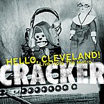 Cracker Hello, Cleveland! Live From The Metro