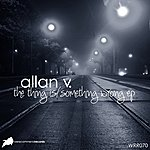 Al Lanv The Thing Is / Something Wrong Ep