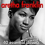 Aretha Franklin 40 Essential Classics - Very Best Of