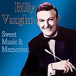Billy Vaughn Sweet Music & Memories