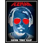 Iceman Mind The Gap