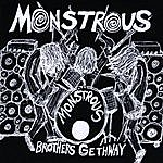 Monstrous Brothers Gethway