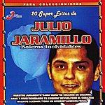 Julio Jaramillo 20 Super Exitos