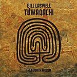 Bill Laswell Túwaqachi (The Fourth World)