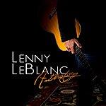 Lenny LeBlanc Anthology: The Best Of Lenny Leblanc